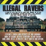 Illegal Ravers Vol. 1